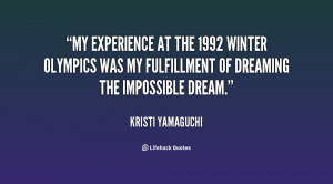 My experience at the 1992 Winter Olympics was my fulfillment of