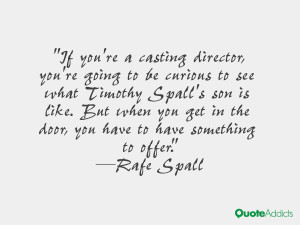 If you're a casting director, you're going to be curious to see what ...