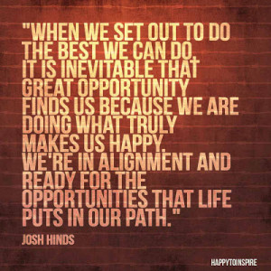 Quote of the Day: When we set out to do the best we can do
