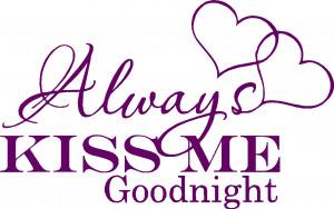 Huis en Tuin >> Divers >> muursticker always kiss me goodnight 50-32 ...