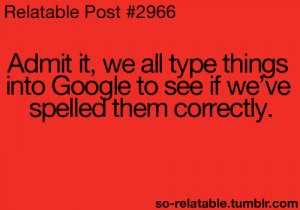 LOL funny quote quotes google true true story humor Grammar so true ...