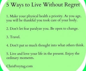 ways to live life without regret.