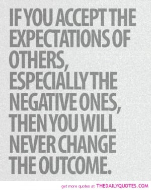 accept-the-expectations-of-others-life-quotes-sayings-pictures.jpg
