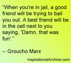 When you're in jail, Quotes