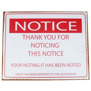 Notice the Notice Tin Sign BUY NOW