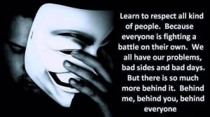 Respect others. I am learning to respect others opinions and just ...