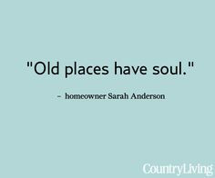 ... quotes old homes, new houses, california homes, missing home quotes