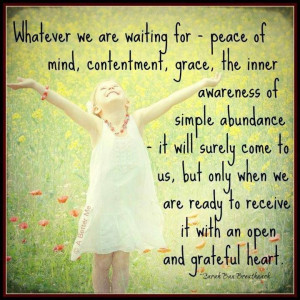 Have an open and grateful heart #quotes