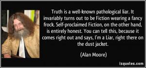 Pathological Liar Quotes Pathological liar.