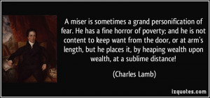 miser is sometimes a grand personification of fear. He has a fine ...