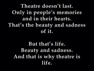 Theatre thought. | via Tumblr on We Heart It .