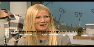 Home / Jokes / Gwyneth Paltrow Jokes & Quotes!