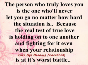 Quotes About Believing In Someone You Love The person who truly loves ...