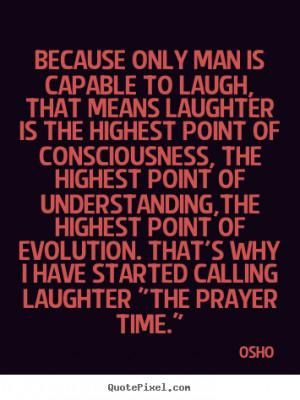 osho quotes deep best sayings laughter