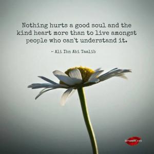 good soul, kind heart . . .