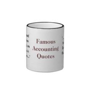 Famous Accounting Quotes - Funny and Profound CFO Ringer Mug