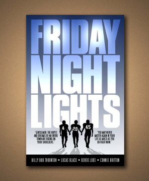 Friday Night Lights Movie Quote Poster