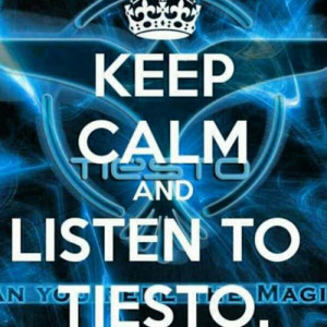 him self tiesto best dj out there in the world kevin mccarty quotes ...