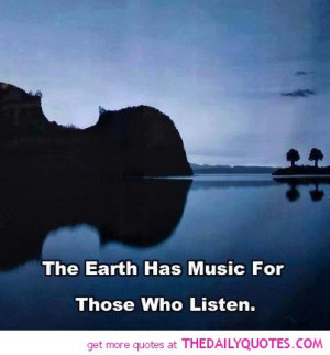 earth-has-music-quote-picture-good-sayings-quotes-pictures-pics.jpg