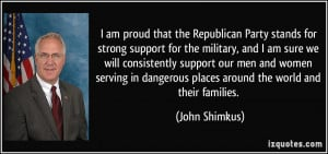 am proud that the Republican Party stands for strong support for the ...