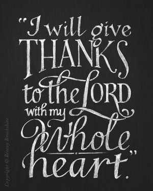 Bible Quotes Giving Thanks To God ~ GIVE THANKS | Broken Follower