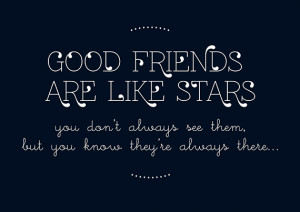 Good friends are like stars - Free Printable