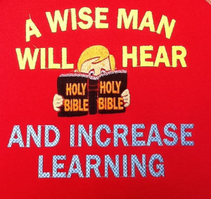 wise man will hear anA wise man will hear and increase learning ...