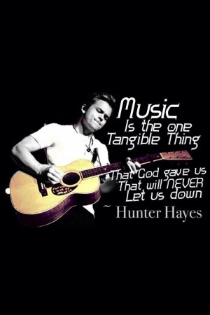 Hunter Hayes Dream Quote Hunter hayes quotes, hay quot
