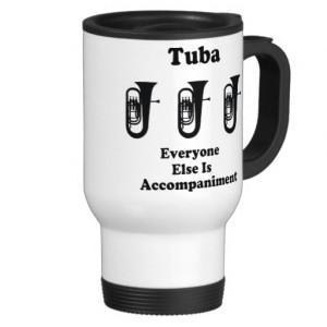 tuba_marching_band_funny_music_quote_mug ...