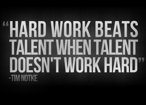 "Hard Work Quote 2: ""It's hard to beat a person who never gives up ..."