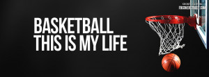 basketball is my life quotes