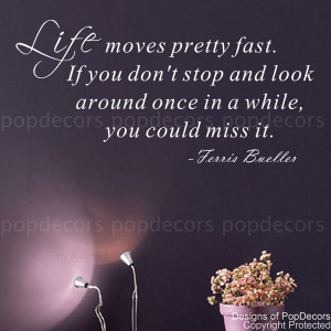 ... Decal - Life Moves Pretty Fast- Vinyl Words and Letters Quote Decals