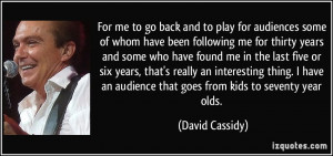 More David Cassidy Quotes