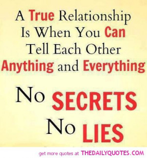 true-relationship-no-lies-no-secrets-quote-pictures-sayings-pic-image ...