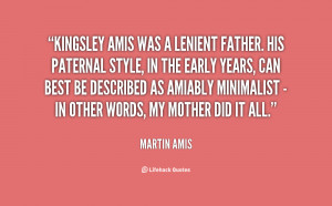 quote-Martin-Amis-kingsley-amis-was-a-lenient-father-his-114630.png