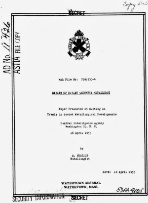 The report 'Review of Soviet ordnance metallurgy' is dated 10 ...