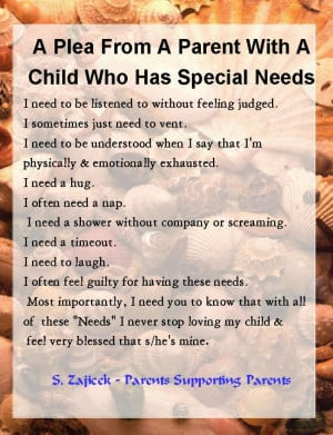 What many parent with special needs, need.