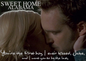 Lovely quote from Sweet Home Alabama (2002)