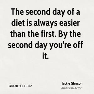 Jackie Gleason Diet Quotes
