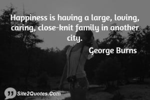 Happiness is having a large, loving, caring, close-knit family in ...