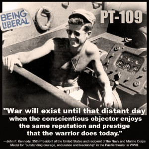 JFK - great quote from a War Veteran
