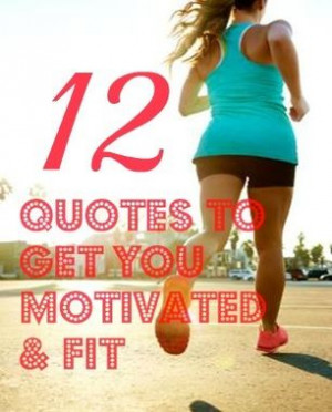 12 Inspiring Fitness Quotes to Motivate You to Keep Going