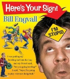 Watch Bill Engvall: Here's Your Sign Live movie online for free ...