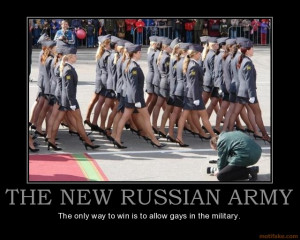 ... NEW RUSSIAN ARMY The only way to win is to allow gays in the military