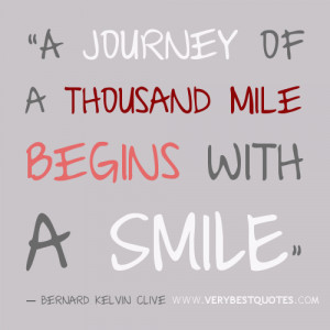 Smile Quotes 2- A journey of a thousand mile begins with a SMiLE