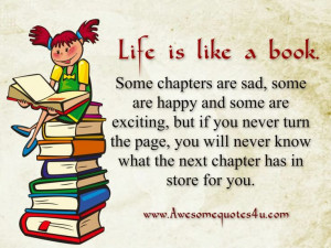 Awesome Quotes: Life is like a book.