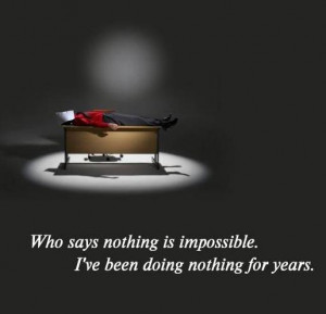 Funny Quotes nothing is impossible 160x154 Funny Quotes