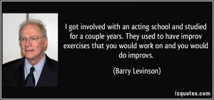 More Barry Levinson Quotes