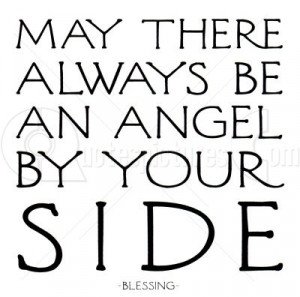 http://www.pics22.com/may-there-always-be-an-angel-angel-quote/