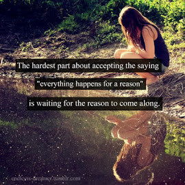 The hardest part about accepting the saying